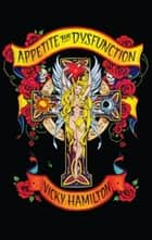 Appetite For Dysfunction ebook by Vicky L Hamilton,Miller Maxine,Anderson Denny