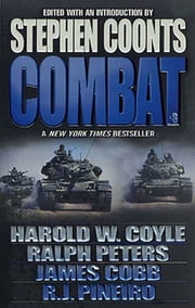 Combat, Vol. 3 ebook by Stephen Coonts,Harold Coyle,James H. Cobb,R. J. Pineiro,Ralph Peters