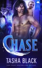 Chase - Single Daddy Shifters #3 ebook by Tasha Black