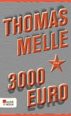 3000 Euro ebook by Thomas Melle