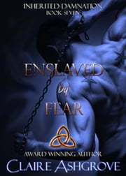 Enslaved by Fear ebook by Claire Ashgrove