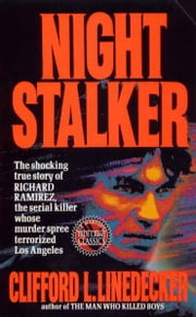 Night Stalker ebook by Clifford L. Linedecker