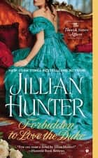 Forbidden to Love the Duke ebook by Jillian Hunter