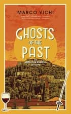 Ghosts of the Past - Book Six ebook by Marco Vichi, Stephen Sartarelli