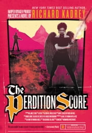 The Perdition Score - A Sandman Slim Novel ebook by Richard Kadrey
