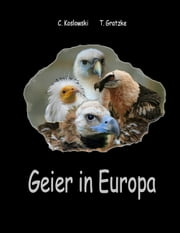 Geier in Europa ebook by Claudia Koslowski, Thorsten Gratzke