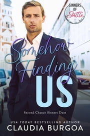Somehow Finding Us ebook by Claudia Burgoa