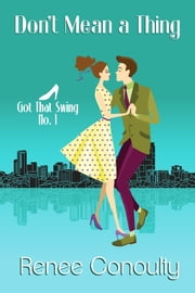 Don't Mean a Thing ebook by Renee Conoulty
