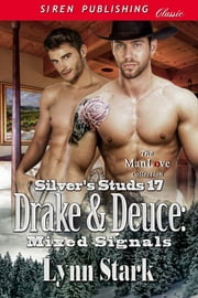 Drake & Deuce: Mixed Signals ebook by Lynn Stark
