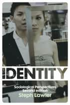 Identity ebook by Steph Lawler