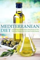 Mediterranean Diet ebook by Susan T. Williams