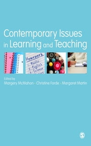 Contemporary Issues in Learning and Teaching ebook by Dr Margery McMahon,Dr Margaret Martin,Christine Forde