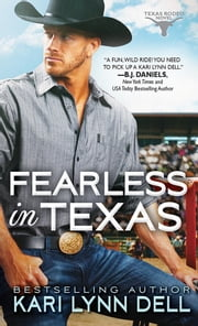 Fearless in Texas ebook by Kari Lynn Dell