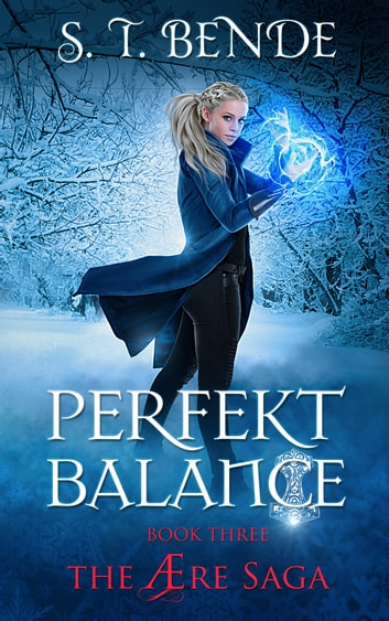 Perfekt Balance (The Ære Saga Book 3) 電子書 by S.T. Bende