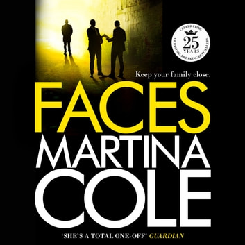 Faces - A chilling thriller of loyalty and betrayal audiobook by Martina Cole