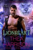Lionheart - Edizione Italiana eBook by Thea Harrison