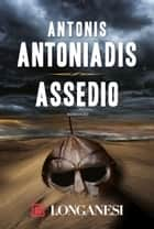 Assedio ebook by Antonis Antoniadis