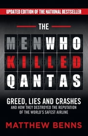 The Men Who Killed Qantas ebook by Matthew Benns