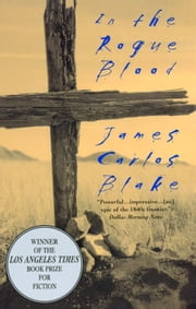 In the Rogue Blood ebook by J Blake,James Carlos Blake