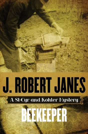 Beekeeper ebook by J. Robert Janes