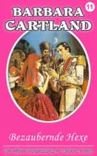 Bezaubernde Hexe ebook by Barbara Cartland