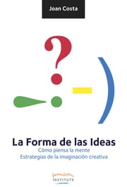 La forma de las ideas ebook by Kobo.Web.Store.Products.Fields.ContributorFieldViewModel
