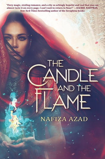 The Candle and the Flame ebook by Nafiza Azad