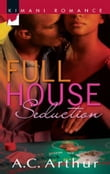 Full House Seduction