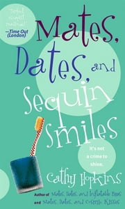 Mates, Dates, and Sequin Smiles ebook by Cathy Hopkins,Paul Draine