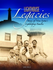 Lighthouse Legacies ebook by Chris Mills