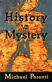 History as Mystery ebook by Michael Parenti