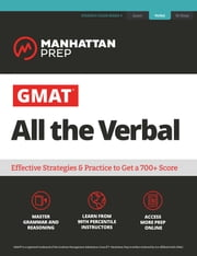GMAT All the Verbal - The definitive guide to the verbal section of the GMAT ebook by Manhattan Prep
