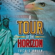 A Tour of the Horizon ebook by Jack O'Brien