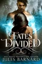 Fates Divided ebook by