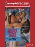 The Perfect Couple ebook by Maura Seger