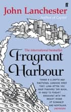 Fragrant Harbour ebook by John Lanchester
