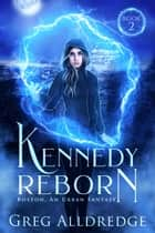 Kennedy Reborn ebook by