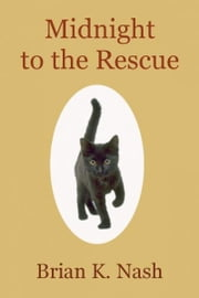 Midnight to the Rescue ebook by Brian Nash