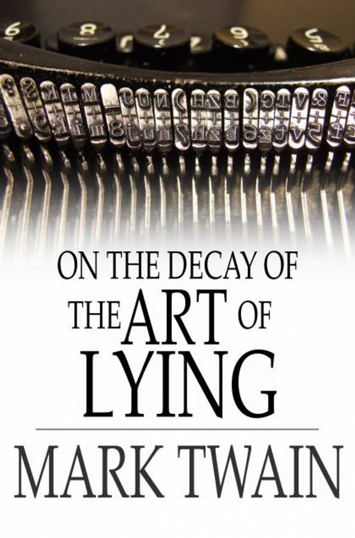 on the decay of lying The decay of lying by oscar wilde essayscentral to the decadent movement was the view that art is totally opposed to nature, in the sense both of biological nature and of the standard, or natural, norms of morality and sexual behavior (abrams, 54).