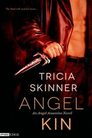 Angel Kin ebook by Tricia Skinner