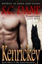 Kenrickey ebook by S. C. Dane
