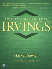 Twenty-First Century Irvings ebook by Harvey Sawler