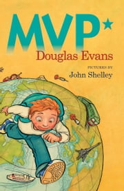 MVP* ebook by Douglas Evans,John Shelley