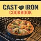 Cast Iron Cookbook ebook by Joanna Pruess, Battman