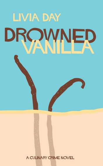 Drowned Vanilla ebook by Livia Day
