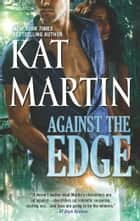 Against the Edge ebook by Kat Martin