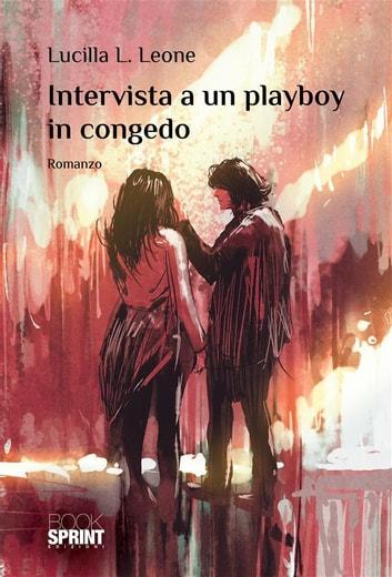 Intervista a un playboy in congedo ebook by Lucilla L. Leone