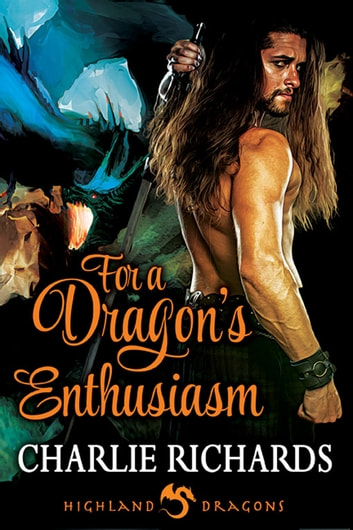 For a Dragon's Enthusiasm ebook by Charlie Richards