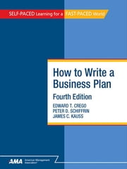How To Write A Business Plan: EBook Edition ebook by Edward T. CREGO,Peter D. SCHIFFRIN,James C. KAUSS