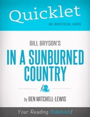 Quicklet on Bill Bryson's In a Sunburned Country (CliffNotes-like Summary) ebook by Ben  Mitchell Lewis